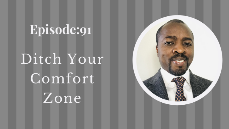 Ditch Your Comfort Zone